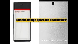 Porsche Design Sport and Titan fragrances (double take)