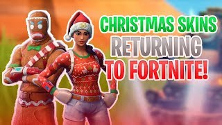 CHRISTMAS SKINS RETURNING TO FORTNITE!! - COMING SOON!