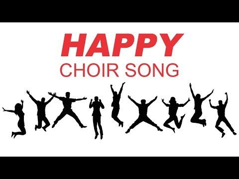 Happy Choir Song -