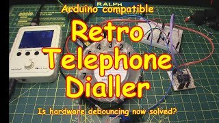 #98 Telephone Dialler ☎️ and Hardware Debounce Solution (retro)