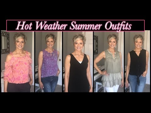 Summer Fashion Video - Casual Outfits For HOT Weather