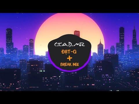 download C.T.A.D.M.R - �ạt G ft. $eth ( BREAK MIX )