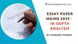 Essay Paper Mains 2019 - In-depth Analysis | UPSC CSE 2020/2021 | Saurabh Pandey
