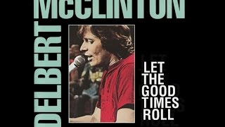 Delbert McClinton - Lipstick, Powder and Paint YouTube Videos