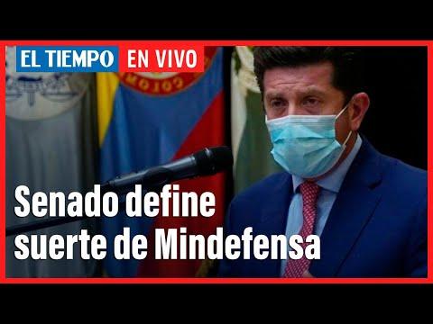 🔴El Tiempo en vivo: Senado define suerte de Mindefensa
