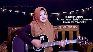 SEPARUHKU - NANO original cover by JustCall Rosse