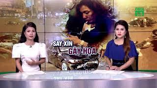 Nữ tài xế say rượu gây tai nạn có thể đối diện án tù?| VTC14