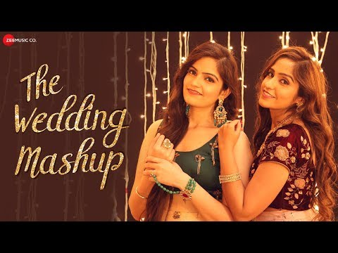 The Wedding Mashup - Asees Kaur & Deedar Kaur