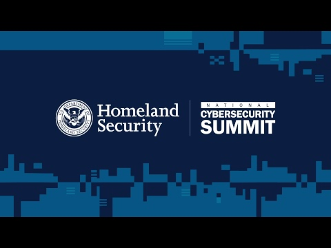 Department of Homeland Security National Cybersecurity Summit