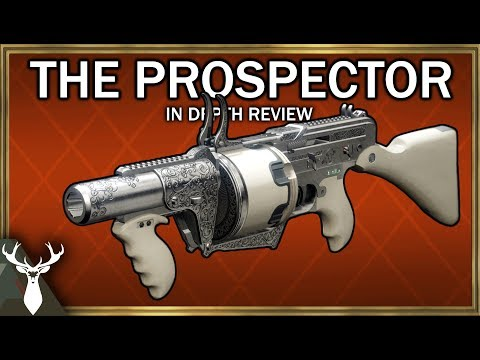 Destiny 2 - The Prospector - In Depth Review (Exotic Grenade Launcher)