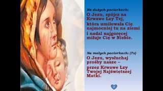 Koronka do Krwawych Łez Matki Bożej
