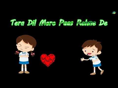 Tera Dil Mere Paas Rehne De    WhatsApp status lyrics 2017    Rk Music Cafe
