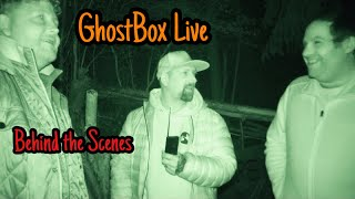 GhostBox Live Ghost Hunt - Behind the Scenes
