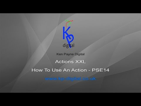 PSE ACTIONS XXL   Creating an Action