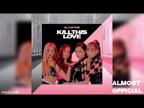 BLACKPINK - Kill This Love (Official Instrumental 97%) +DL