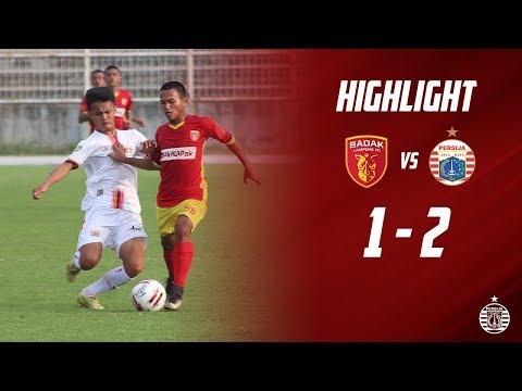 PERSERU BADAK LAMPUNG FC 1 - 2 PERSIJA JAKARTA [Liga 1 U-20] | Highlight