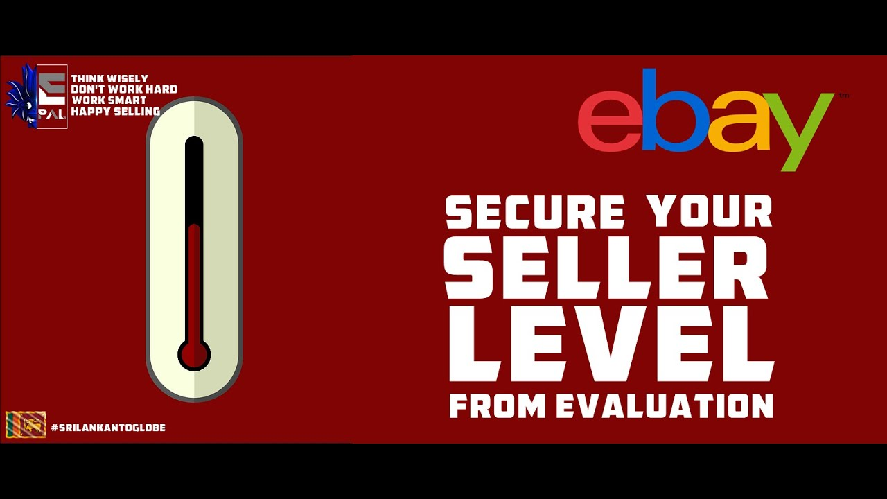 Secure your Seller Level eBay Seller Standards Are Active Again
