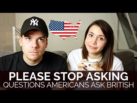 Questions Americans Need To Stop Asking British People 🇬🇧