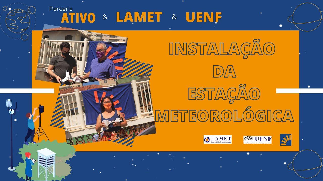 Instalação da Estação Meteorológica no Colégio Ativo Macaé