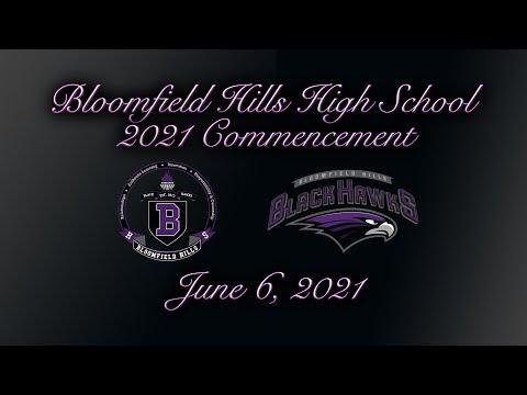 Bloomfield Hills High School 2021 Commencement