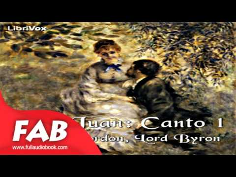 Don Juan, Canto 1 Full Audiobook by George Gordon, Lord BYRON by Poetry