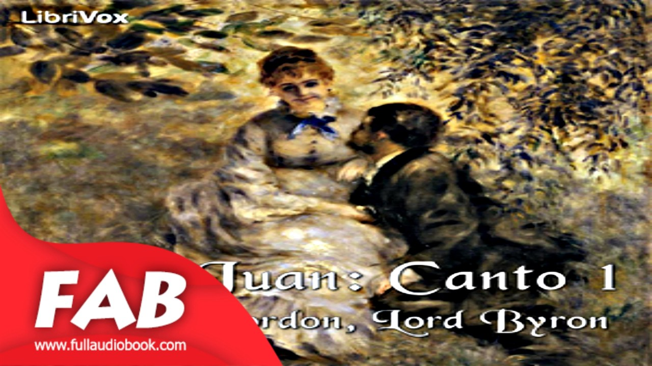 Don Juan Canto 1 Full Audiobook By George Gordon Lord Byron By