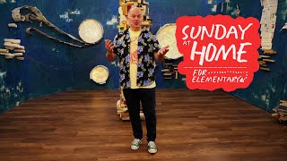 Sunday at Home for Kids | July 18, 2021