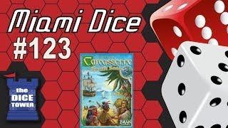 Miami Dice, Episode 123 - Carcassonne: South Seas