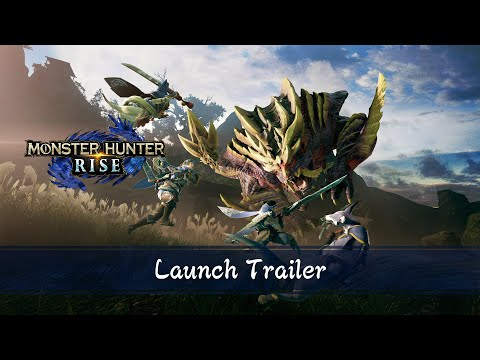 Monster Hunter Rise - Launch Trailer | Nintendo Switch