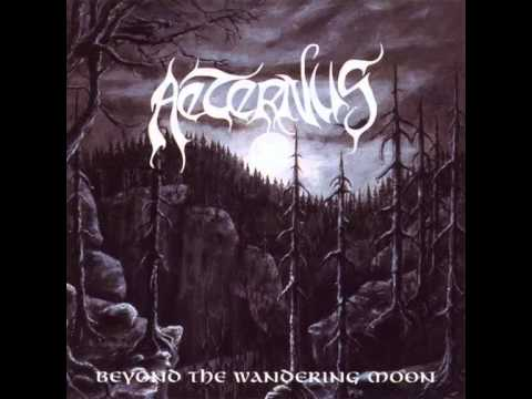 Aeternus - Beyond the Wandering Moon (FULL ALBUM)