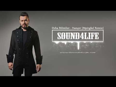 Deha Bilimlier - Hançer (Mpirgkel Remix) #Sound4Life
