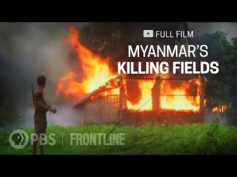 Myanmar's Killing Fields (full documentary) | FRONTLINE