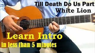 Gambar cover White Lion Till Death Do Us Part Guitar Tutorial No Capo ( Intro ) - Guitar Lessons for Beginners