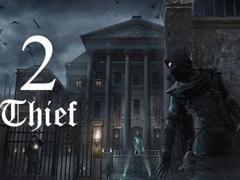 Thief Walkthrough Let's Play Gameplay Part 2 - Jewelry Store