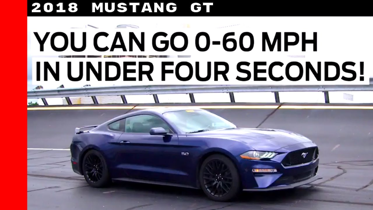 2018 Ford Mustang GT 60MPH In Under Four Seconds - YouTube