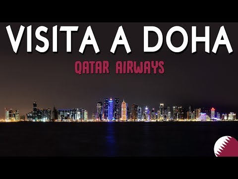 VISITAR DOHA GRATIS (Tour Qatar Airways) - gtmdreams