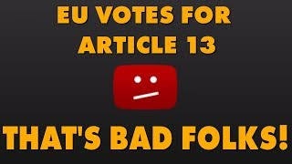 eu-votes-in-favor-of-article-13-giving-copyright-holders-undue-power-over-internet-platforms