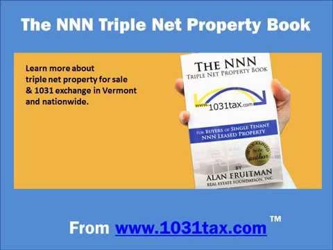 Vermont   NNN Triple Net Property Book by Alan Fruitman   NNN Property & 1031 Exchange Guide in VT