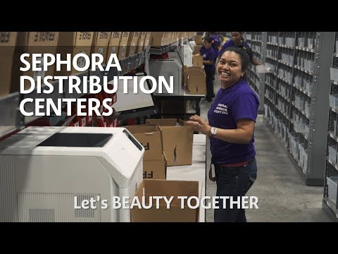Sephora Distribution Centers - Let's Beauty Together