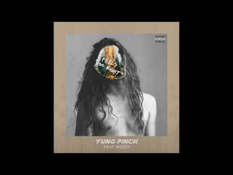 Yung Pinch - Feels So Right Feat. Mozzy (Prod. Matics)