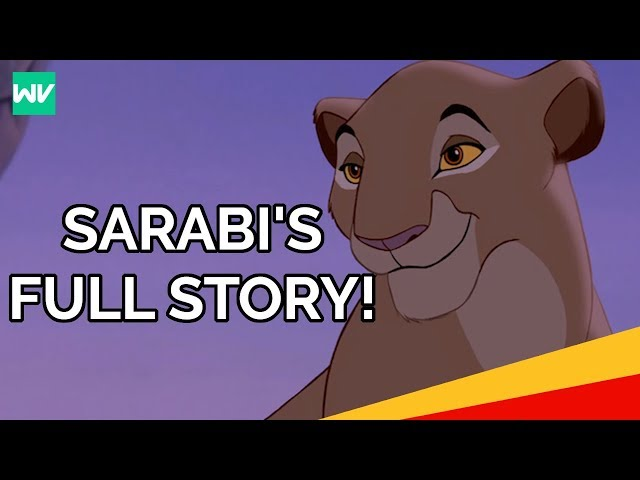 Sarabis Full Story | Where Was Simbas Mother In The Lion King II?: Discovering Disney