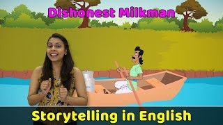 Dishonest Milkman Story in English Moral Stories in English For Kids Storytelling in Eng ...