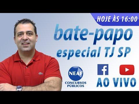 Bate-papo Especial Escrevente TJ SP Interior 13 03 2018