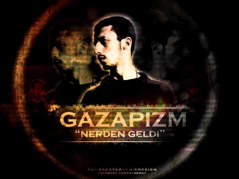 Gazapizm - Nerden Geldi (2012)