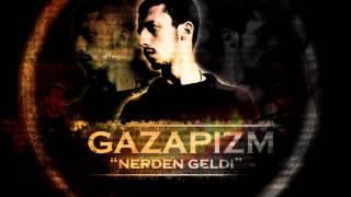 Gazapizm - Nerden Geldi (2012) Video