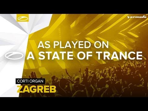 Corti Organ - Zagreb [A State Of Trance 773]