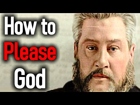 How to Please God - Charles Spurgeon Sermon