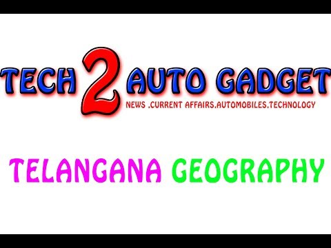 IMPORTANT INFORMATION RELATED TO TELANGANA GEOGRAPHY || A2Z TECH