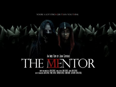 The Mentor - An Indie Film By Juan Caparas