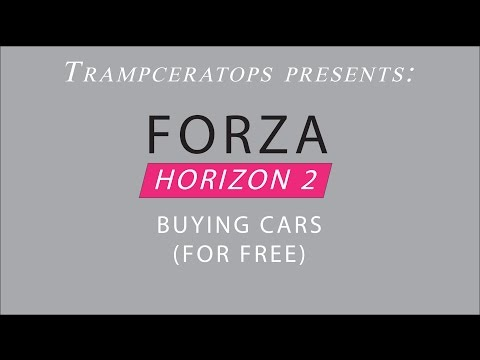 Forza Horizon 2 - Buying Cars (FOR FREE)